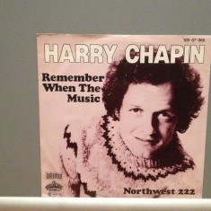 HARRY CHAPIN - REMEMBER WHEN....(1980/BELLAPHON/RFG) - Vinil Single '7/Impecabil - Muzica Pop Phonogram rec