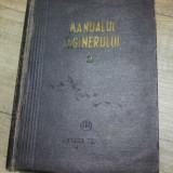 Manualul inginerului/ volumul 2, 1955 - Carti Mecanica