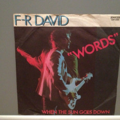 F.R.DAVID - WORDS/WHEN THE SUN GOES DOWN (1982/CARRERE/RFG) - Vinil Single '7 - Muzica Pop ariola