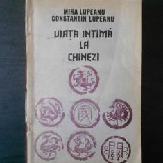 MIRA & CONSTANTIN LUPEANU - VIATA INTIMA LA CHINEZI