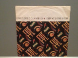 FINE YOUNG CANNIBALS - JOHNNY COME HOME (1985/LONDON/RFG) - Vinil Single pe '7/