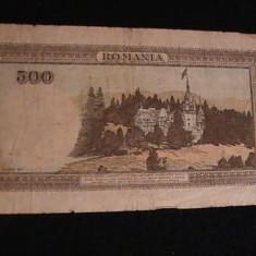 BANCNOTE-1X 500 LEI-EMISA-B N R -19 -04-/1947 - Bancnota romaneasca