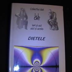 DIETELE-COL.IDEI DE IERI SI DE AZI-DE AICI SI DE DINCOLO- - Carte Dietoterapie