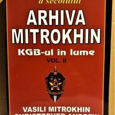 V. MITROKHIN, CH. ANDREW - ARHIVA MITROKHIN, KGB-UL IN LUME, VOL. 2 [2006] - Istorie