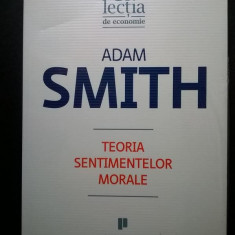 Adam Smith - Teoria sentimentelor morale - Filosofie