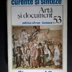 Adrian-Silvan Ionescu – Arta si document