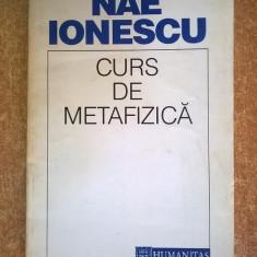 Nae Ionescu - Curs de metafizica - Filosofie
