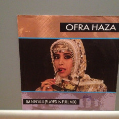 OFRA HAZA - IM NIN'ALU (1987/TELDEC/RFG) - Vinil Single pe '7/Impecabil - Muzica Pop