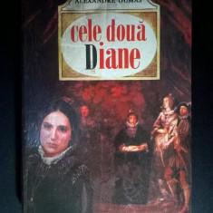 Alexandre Dumas - Cele doua Diane - Carte de aventura