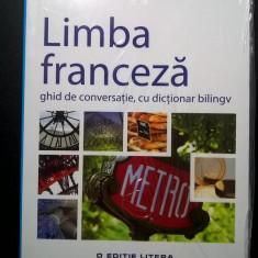 Limba franceza ghid de conversatie, cu dictionar bilingv