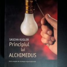 Sascha Kugler – Principiul lui Alchimedus - Carte Psihologie