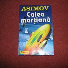 Calea martiana - Isaac Asimov - Carte SF