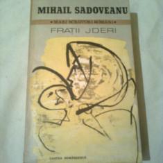 FRATII JDERI ~ MIHAIL SADOVEANU - Roman istoric