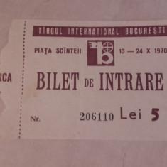 Bilet de intrare anul 1970 Targul International Bucuresti (T.I.B )