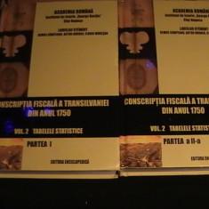 CONSCRIPTIA FISCALA A TRANSILV. DIN ANUL 1750-VOL2 /1+2-TABELE STATISTICE-, Alta editura