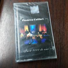 Pasarea Colibri - Inca 2000 de Ani(CA sigilata)2002, Casete audio