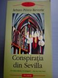 CONSPIRATIA DIN SEVILLA ARTURO PEREZ-REVERTE