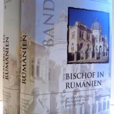 BISCHOF IN RUMANIEN, VOL. I-II von RAYMUND NETZHAMMER, 1995 - Carti Crestinism