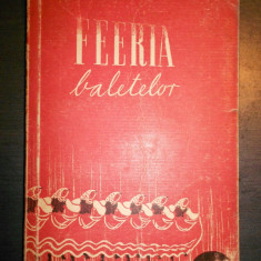 F. ADERCA - FEERIA BALETELOR - Carte Arta dansului