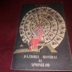 GH BUZATU - RAZBOIUL MONDIAL AL SPIONILOR - Istorie