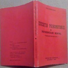 Educatia Psihomotorie A Deficientilor Mintal. Indrumator Metodic - I.Dorin Radu - Carte Recuperare medicala