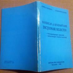 Handicap Si Readaptare. Dictionar Selectiv - Aurelia Bandila, Constantin Rusu - Carte Recuperare medicala