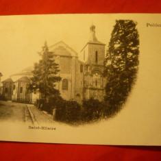 Ilustrata clasica cca 1898 Poitier Saint Hilaire, Necirculata, Printata