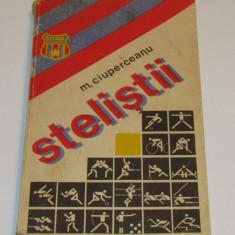 """Carte fotbal - """"STELISTII"""" de M.Ciuperceanu"""