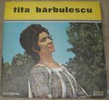 Vinyl/vinil Tita Bărbulescu  ,ST-EPE 0961 1974,ca nou