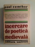 Incercare de poetica medievala/Paul Zumthor/1983