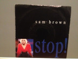 SAM BROWN - STOP/BLUE SOLDIER (1988/A & M rec/RFG) - Vinil Single pe '7/NM, A&M rec