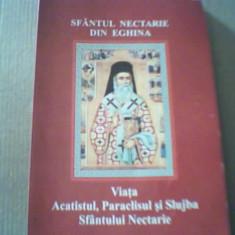 SFANTUL NECTARIE DIN EGHINA / Viata, Paraclisul si Slujba Sfantului Nectarie - Carti Crestinism