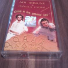 CASETA AUDIO ADI MINUNE&DANIELA GYORFI-CINE E PE PRIMUL LOC RARA!!!!ORIGINALA - Muzica Lautareasca, Casete audio