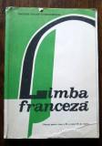 D - Manual limba franceza anul VII de studiu,clasa a XI-a din 1989