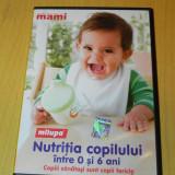DVD Nutritia copilului intre 0 si 6 ani, Romana