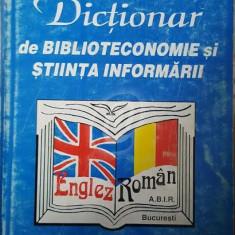 Dictionar de biblioteconomie si stiinta informarii englez-roman