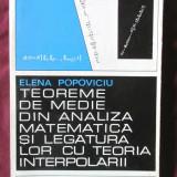 TEOREME DE MEDIE DIN ANALIZA MATEMATICA SI LEGATURA LOR CU TEORIA INTERPOLARII - Carte Matematica