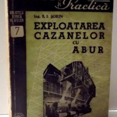 EXPLOATAREA CAZANELOR CU ABUR de S . I . SORIN, 1948
