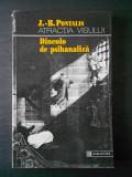 J. B. PONTALIS - ATRACTIA VISULUI, DINCOLO DE PSIHANALIZA
