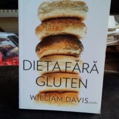 DIETA FARA GLUTEN - WILLIAM DAVIS - Carte Dietoterapie