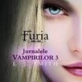 L. J. Smith Jurnalele Vampirilor 3 Furia # - Carte SF