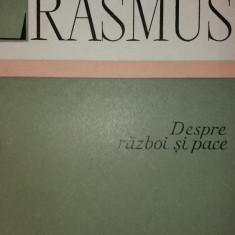ERASMUS – DESPRE RAZBOI SI PACE