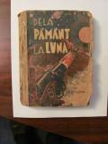 """CY - Jules VERNE """"De la Pamant la Luna"""" 1942"""