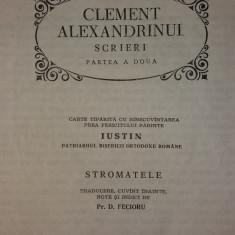 PARINTI SI SCRIITORI BISERICESTI 5 – CLEMENT ALEXANDRINUL - SCRIERI – STROMATELE