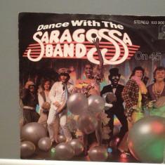 SARAGOSSA BAND - DANCE 45(1982/ARIOLA/RFG) -Vinil Single pe '7/NM - Muzica Pop