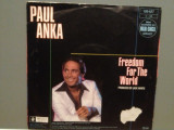 PAUL ANKA - FREEDOM FOR.../TO YOUNG TO..(1987/BMG/RFG) -Vinil Single pe '7/NM, BMG rec