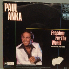 PAUL ANKA - FREEDOM FOR.../TO YOUNG TO..(1987/BMG/RFG) -Vinil Single pe '7/NM - Muzica Pop BMG rec
