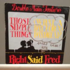 RIGHT SAID FRED - THOSE SIMPLE THINGS....(1992/TUG/RFG)-Vinil Single pe '7/NM - Muzica Pop Atlantic