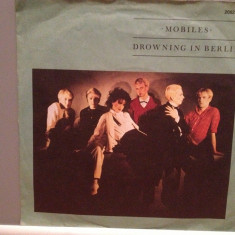 MOBILES - DROWNING IN BERLIN/TIPTOE ....(1981/RIALTO/RFG) -Vinil Single pe '7/NM - Muzica Pop MCA rec