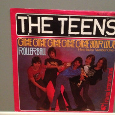 THE TEENS - GIMME GIMME../ROLLERBALL (1978/HANSA/RFG) - Vinil Single 45 pe '7/NM - Muzica Pop ariola